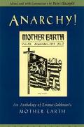 Anarchy An Anthology of Emma Goldman's Mother Earth