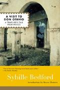 Visit to Don Otavio A Traveller's Tale from Mexico