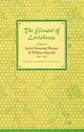 Elements of Lavishness Letters of Sylvia Townsend Warner and William Maxwell 1938-1978