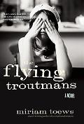 The Flying Troutmans: A Novel