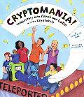 Cryptomania! Teleporting into Greek and Latin With the Cryptokids