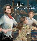 Luba The Angel of Bergen-Belsen