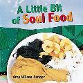 Little Bit of Soul Food