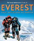 Young Adventurer's Guide To Everest From Avalanche To Zopkio