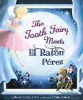 The Tooth Fairy Meets El Ratn Prez