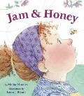 Jam and Honey