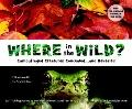 Where in the Wild? : Camouflaged Creatures Concealed... and Revealed