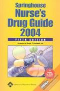 Springhouse Nurse's Drug Guide 2004 5th Edition