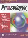 Procedures Version 2.2 The Most Comprehensive Cd-Rom on Nursing Procedures