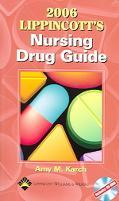 Lippincott's Nursing Drug Guide 2006
