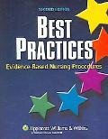 Best Practices Evidence-based Nursing Procedures