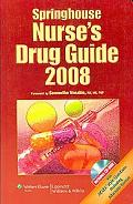 Springhouse Nurse's Drug Guide, 2008