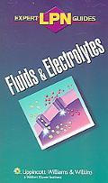 Lpn Expert Guides Fluids & Electrolytes