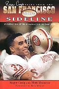 Roger Craig's Tales From The San Francisco 49ers Sideline
