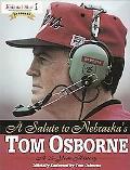 Salute to Nebraska's Tom Osborne