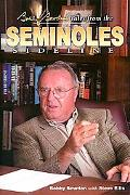 Bobby Bowden's Tales From The Seminole Sideline