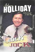 Johnny Holliday From Rock to Jock