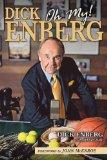 Dick Enberg: Oh My!