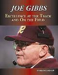 Joe Gibbs The Genius Behind the Clipboard
