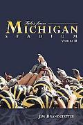 Tales from Michigan Stadium, Volume II