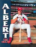 Albert The Great The Albert Pujols Story