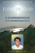 John of God The Brazilian Healer Whos Touched The Lives Of Millions