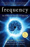 Frequency : The Power of Personal Vibration