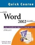 Quick Course in Microsoft Word 2002 : Education Edition