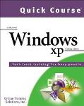 Quick Course in Microsoft Windows Xp Fast-Track Training Books for Busy People