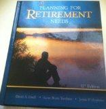 Planning for Retirement Needs, Twelfth Edition