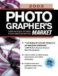 2003 Photographer's Market 2,000 Places to Sell Your Photographs