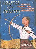 Chapter After Chapter Discover the Dedication & Focus You Need to Write the Book of Your Dreams