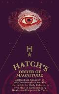 Hatch's Order of Magnitude Methodical Rankings of the Commonplace & the Incredible for Daily...