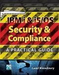 IBM i & i5/OS Security & Compliance: A Practical Guide