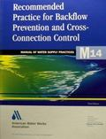Recommended Practice for Backflow Prevention and Cross-Connection Control