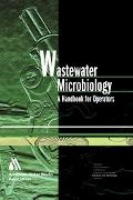 Wastewater Microbiology A Handbook For Operators