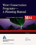 Water Conservation Programs A Planning Manual