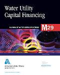 Fundamentals of Water Utility Capital Financing