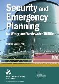 Security and Emergency Planning for Water and Wastewater Utilities
