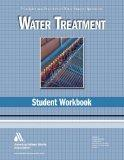 Water Treatment Student Workbook (Water Supply Operations)