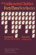 Undiscovered Chekhov Forty-Three New Stories