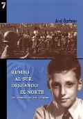 Rumbo Al Sur, Deseando El Norte UN Romance En DOS Lenguas