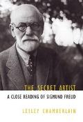 Secret Artist A Close Reading of Sigmund Freud
