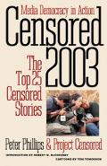 Censored 2003 The Top 25 Censored Stories