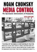 Media Control The Spectacular Achievements of Propaganda