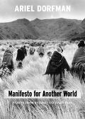 Manifesto for Another World Voices from Beyond the Dark