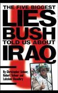 Five Biggest Lies Bush Told Us About Iraq