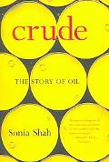 Crude The Story of Oil