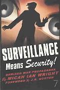 Surveillance Means Security! Remixed War Propaganda
