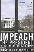 Impeach the President The Case Against Bush And Cheney